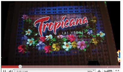 Tropicana Las Vegas large-scale projection